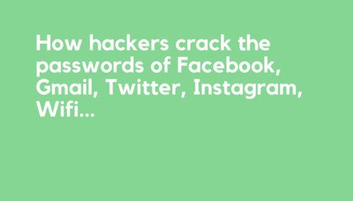 How Hackers Crack Passwords