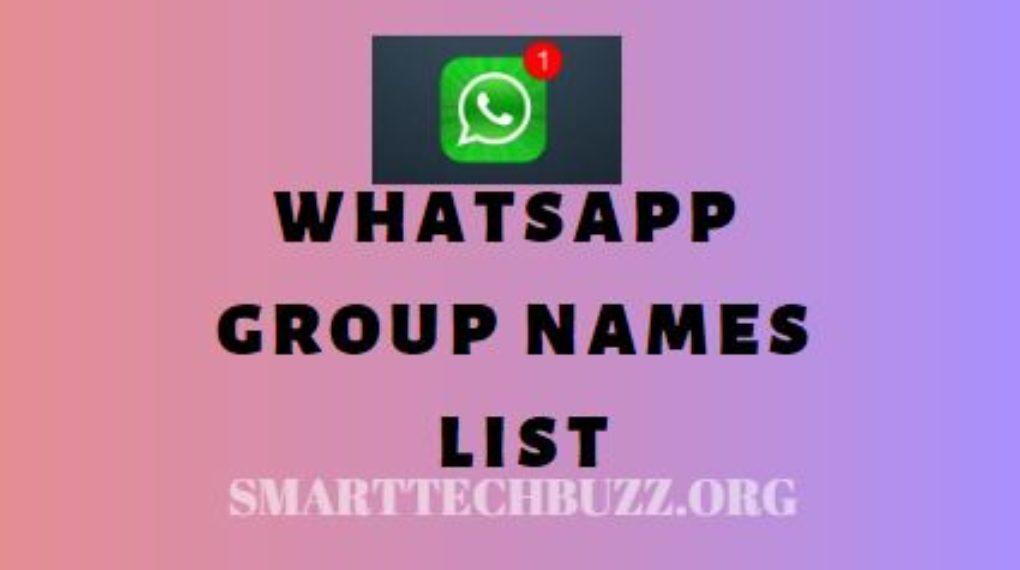 Whatsapp group names list-3000+ Cool, Best, Good, Creative, Cute,Funny