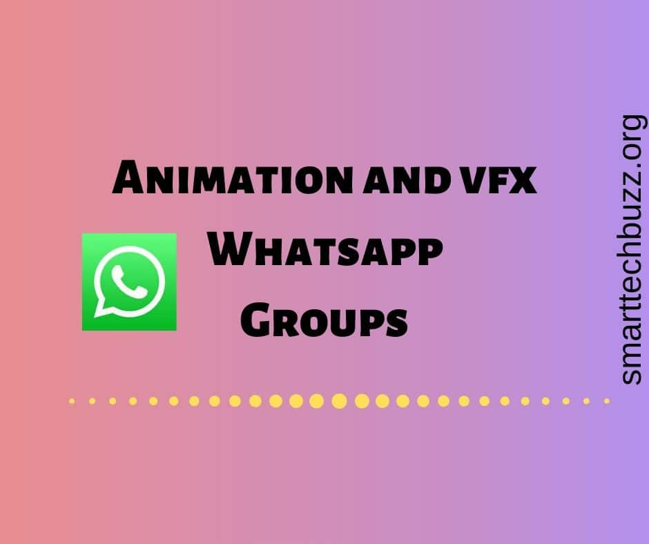 Animation Vfx Whatsapp Group Join 500 Animation Vfx Group Links