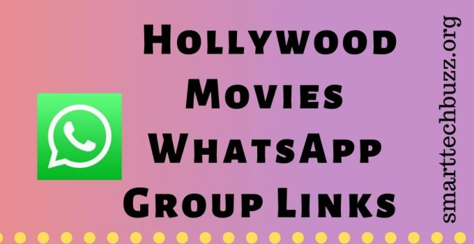 Hollywood Movies WhatsApp Group Links