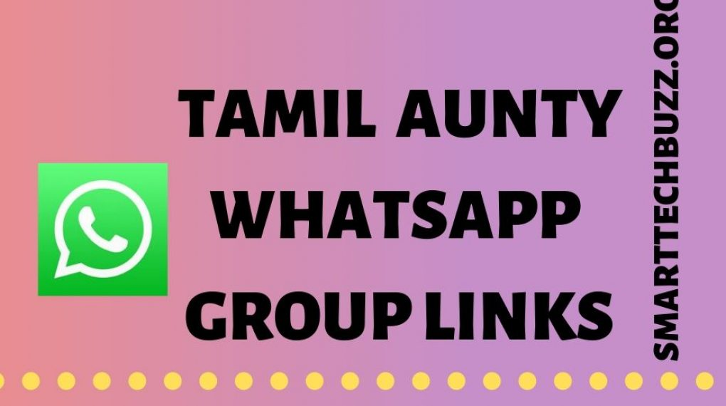 Tamil Aunty Whatsapp Group Link Groups Tamil Aunty Whatsapp Group