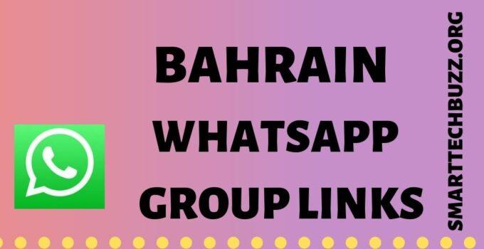 Bahrain Whatsapp Group Link